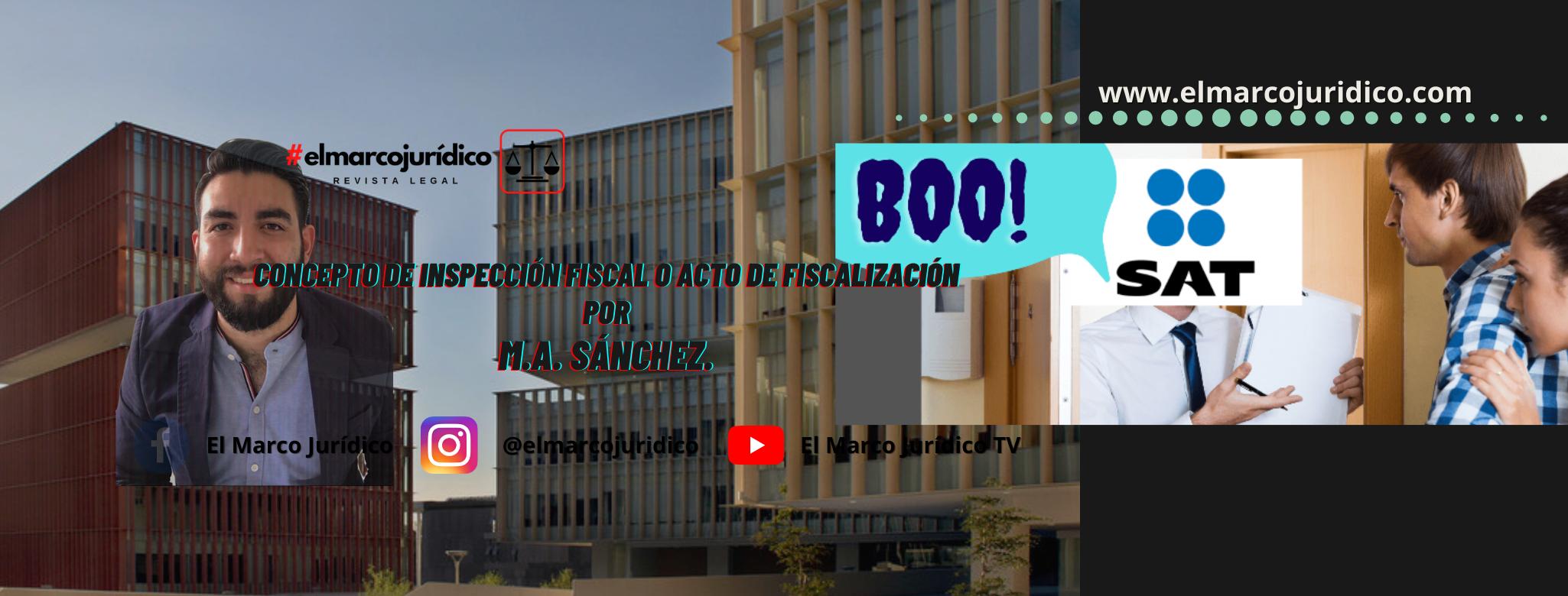 Concepto de inspección fiscal o fiscalización. | M. A. Sánchez.