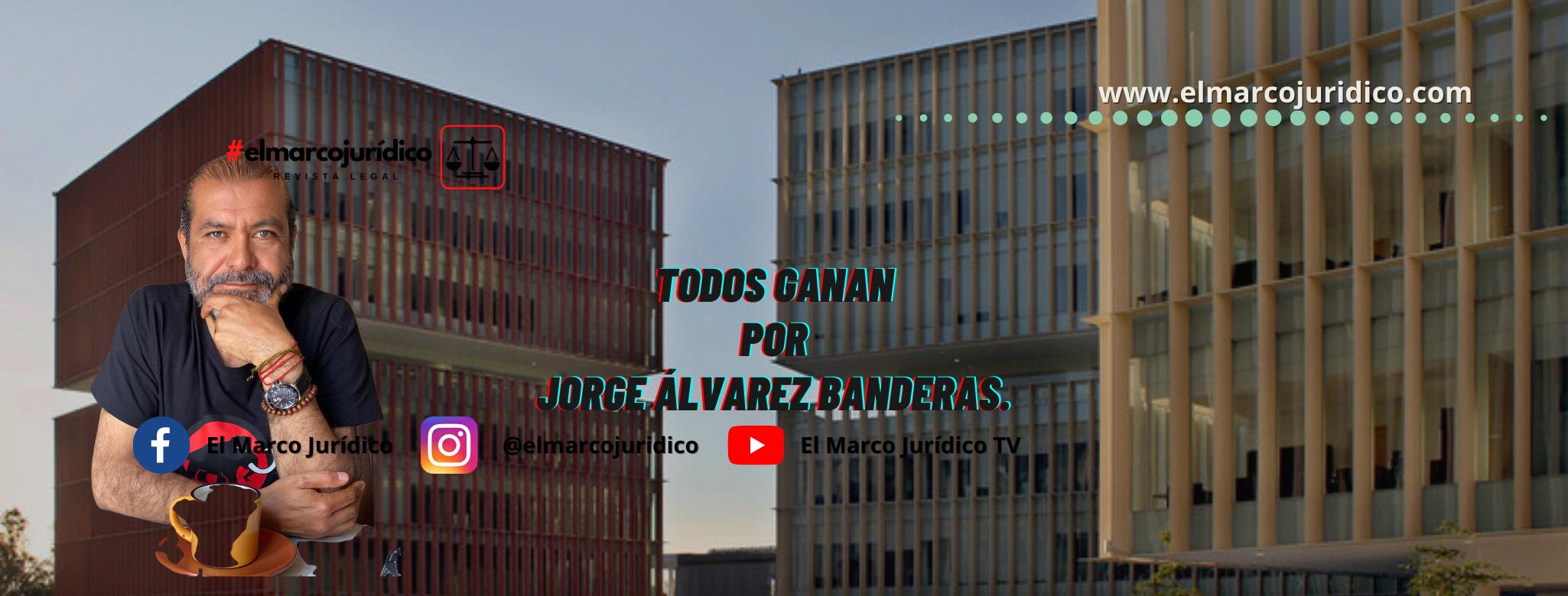 Todos ganan   Jorge Álvarez Banderas.
