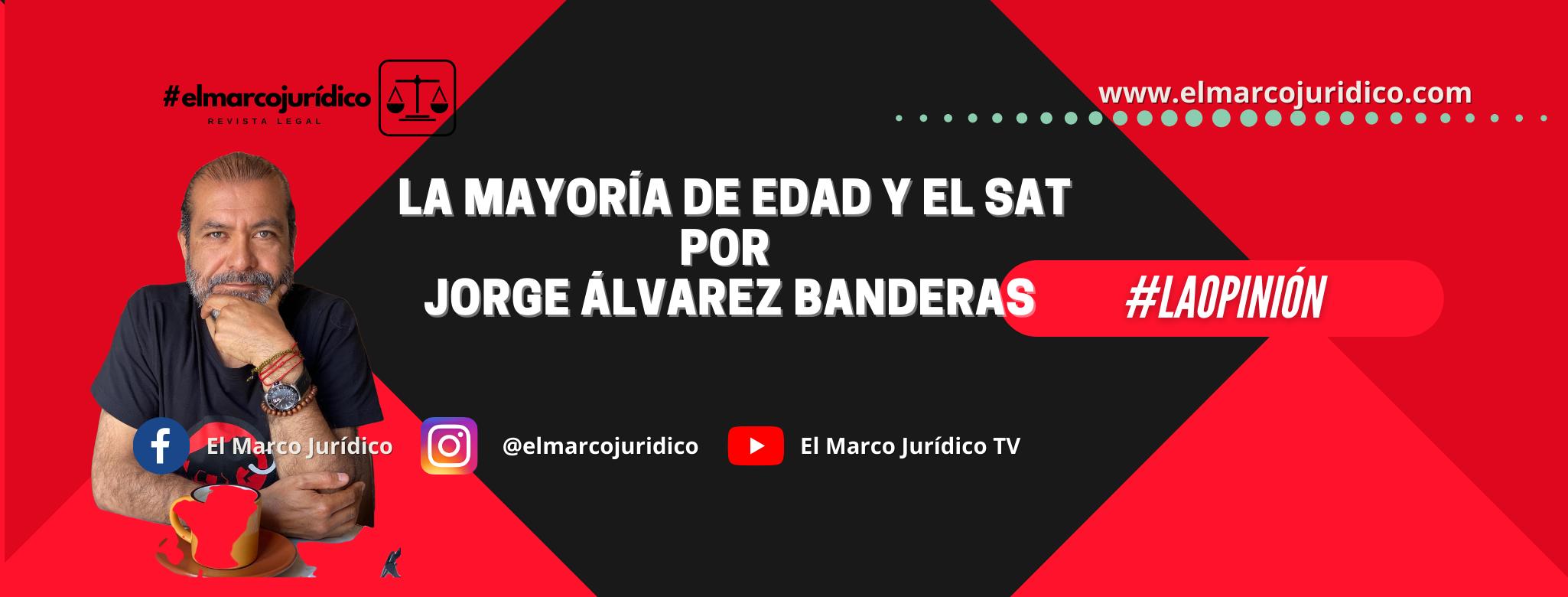 LA MAYORÍA DE EDAD Y EL SAT